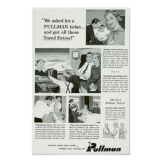 Pullman Sleeping Car was for overnight Trains Poster