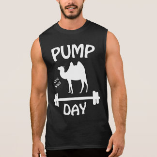 Pump Day! Fitness Humor Sleeveless Shirt