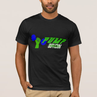 Pump Iron Weightlifting Shirt