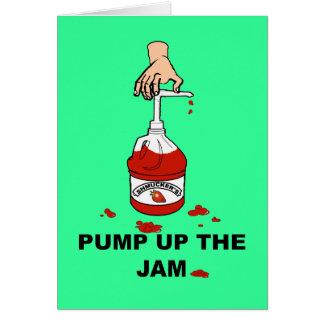 Pump Up The Jam Greeting Card