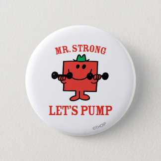 Pumping Iron With Mr. Strong 6 Cm Round Badge
