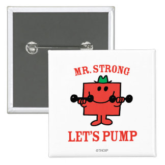Pumping Iron With Mr. Strong 15 Cm Square Badge