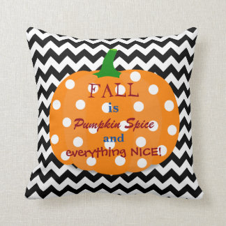 Pumpkin Spice and Everything Nice Fall Pillow Cushion