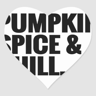 Pumpkin Spice & Chill 2 Heart Sticker