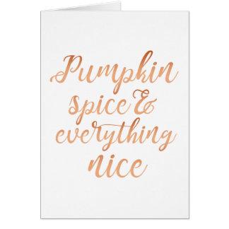 Pumpkin spice & everything nice card