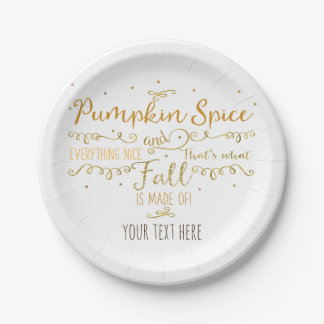 Pumpkin Spice & Everything Nice Fall Party 7 Inch Paper Plate