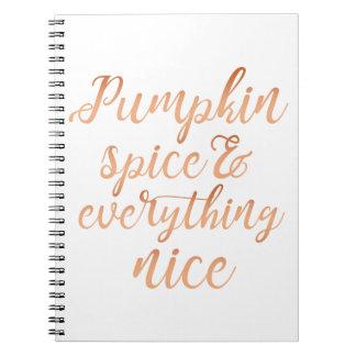 Pumpkin spice & everything nice notebook