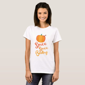 Pumpkin Spice Spice Baby Funny Fall Shirt