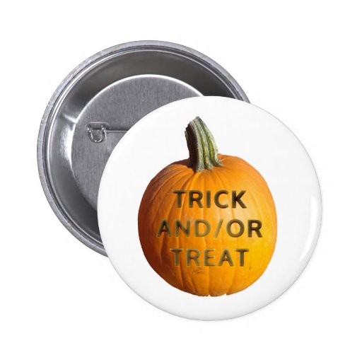Pumpkin with Trick and/or Treat on it Pin