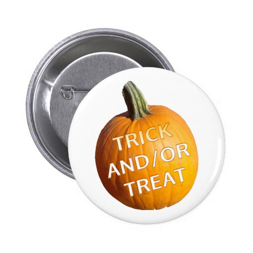 Pumpkin with Trick and/or Treat on it Button