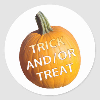 Pumpkin with Trick and/or Treat on it Round Sticker