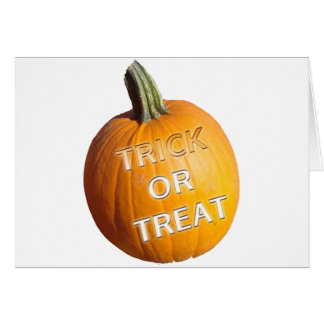 Pumpkin with Trick or Treat on it Greeting Card