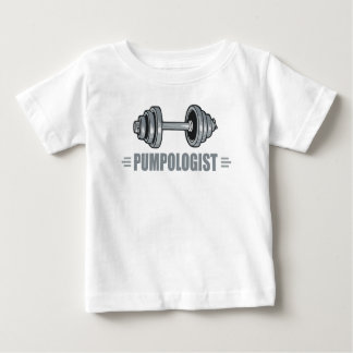 Pumpologist Pumping Iron Weightlifting Baby T-Shirt