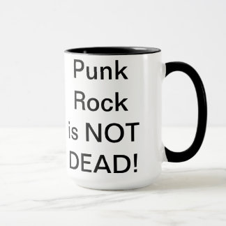 Punbk Rock is NOT Dead! Mug
