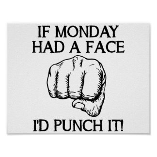 Punch Monday Funny Poster