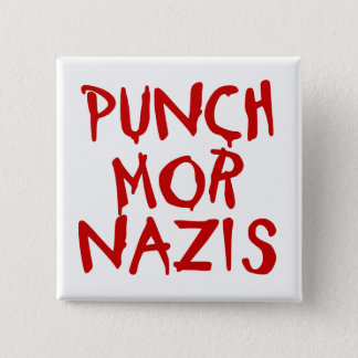 Punch Mor Nazis 15 Cm Square Badge