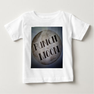 Punch The Moon products Baby T-Shirt