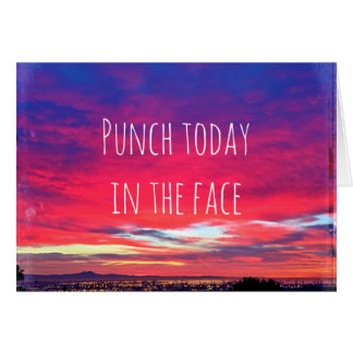 """""""Punch today"""" hot pink blue sunrise blank inside Card"""