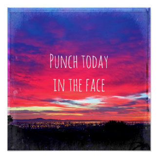 """Punch Today"" Quote Hot Pink & Blue Sunrise Photo Poster"
