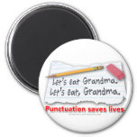 Punctuation Saves Lives 6 Cm Round Magnet