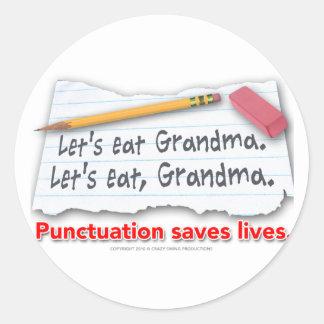 Punctuation Saves Lives Round Sticker