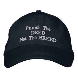 Punish the Deed , Not the Breed  - HAT