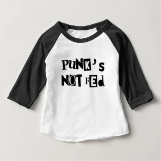 punk not fed funny text message baby kid children baby T-Shirt