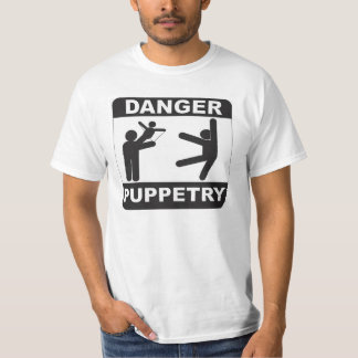 Puppeteers Unite- Danger Puppetry T-Shirt