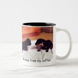 puppies Get away from my coffee! mug