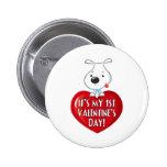 Puppy Dog 1st Valentines Day Pinback Button