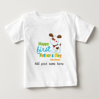 Puppy Dog Happy First Father's Day Baby T-Shirt