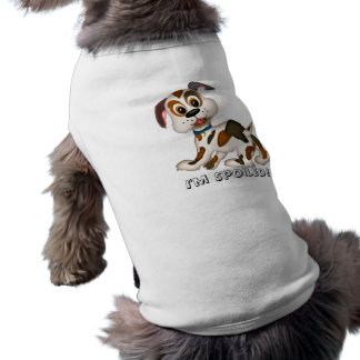 puppy, I'm Spoiled! Sleeveless Dog Shirt