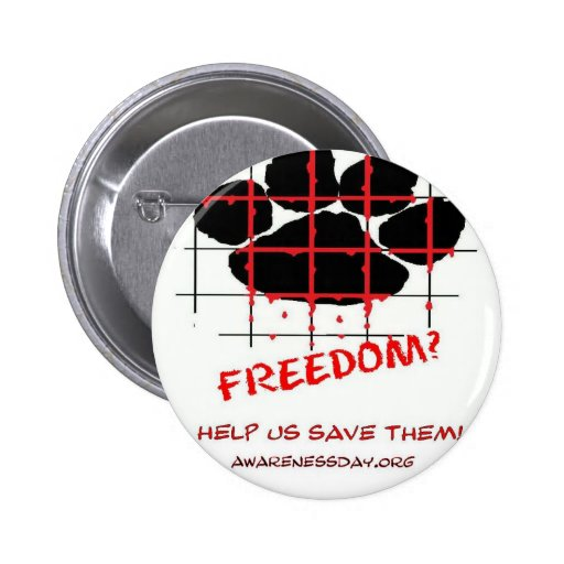 Puppy Mill Awareness Day Pinback Buttons