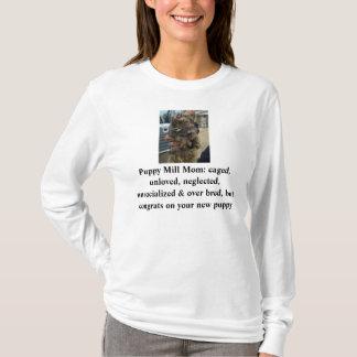 Puppy Mill Mom Shirt