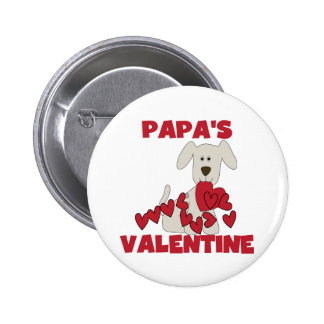 Puppy Papa's Valentine Tshirts and Gifts Pinback Button