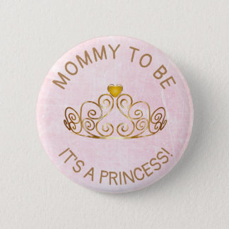 Purple and Gold ITS A Princess Mom to Be Button