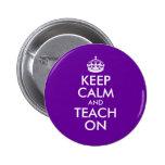 Purple and White Keep Calm and Teach On