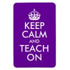 Purple and White Keep Calm and Teach On Magnet