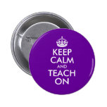 Purple and White Keep Calm and Teach On Pin