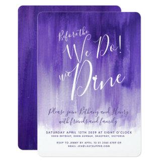Purple art rehearsal dinner before we do invites