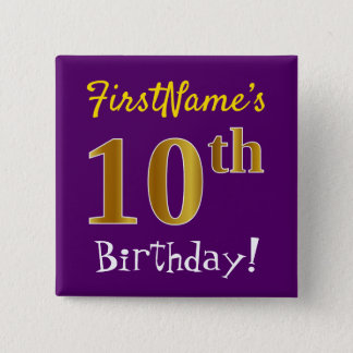 Purple, Faux Gold 10th Birthday, With Custom Name 15 Cm Square Badge