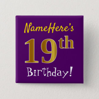 Purple, Faux Gold 19th Birthday, With Custom Name 15 Cm Square Badge