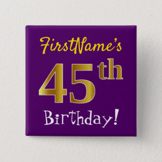 Purple, Faux Gold 45th Birthday, With Custom Name 15 Cm Square Badge