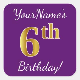 Purple, Faux Gold 6th Birthday + Custom Name Square Sticker
