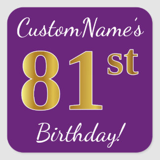 Purple, Faux Gold 81st Birthday + Custom Name Square Sticker