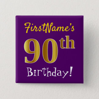 Purple, Faux Gold 90th Birthday, With Custom Name 15 Cm Square Badge