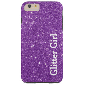 Purple Glitter Girl Show Your Glamours Sparkle Tough iPhone 6 Plus Case