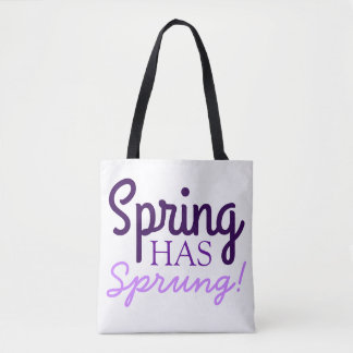 Purple Gradient Tote Bag Spring Has Sprung! Quote