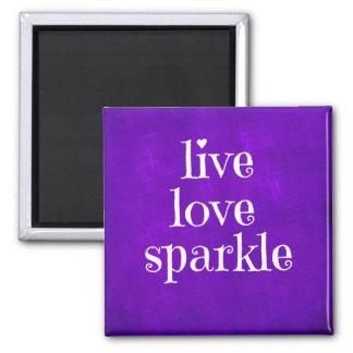 Purple Live Love Sparkle Quote Square Magnet