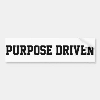 """""""Purpose Driven"""" bumper sticker"""